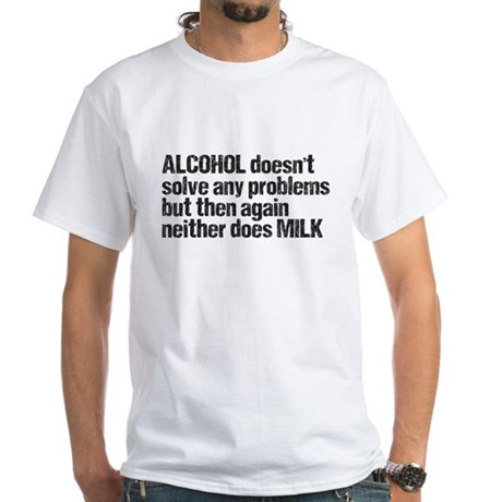alcohol milk White T-Shirt