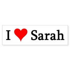 I Love Sarah Bumper Bumper Sticker