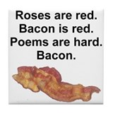 Bacon Poem Tile Coaster