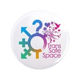 "Trans Safe Space 3.5"" Button"