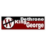 Dethrone King George Bumper Sticker