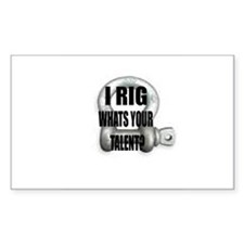 I RIG Whats your talent? Bumper Stickers