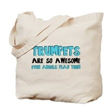 Trumpets Are Awesome Tote Bag