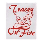 Tracey On Fire Throw Blanket