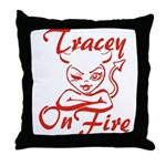 Tracey On Fire Throw Pillow