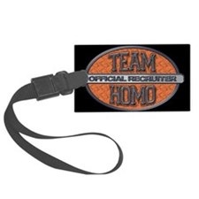 Team Homo Recruiter Luggage Tag