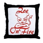 Zoe On Fire Throw Pillow