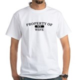 Property of wife.png Shirt