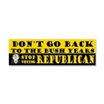 No Bush II: Stop Voting GOP Car Magnet 10 x 3