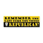 The Last Time You Voted Republican Car Magnet 10 x