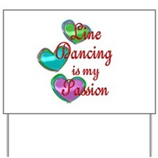 Line Dancing Passion Yard Sign