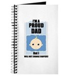 PROUD DAD (WILL NOT CHANGE DIAPERS) Journal