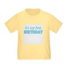 It's my first birthday T