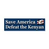 Save America Defeat the Kenyan Car Magnet 10 x 3