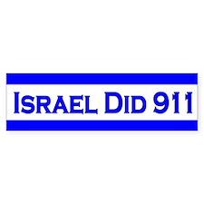 Israel Did 911 Bumper Sticker