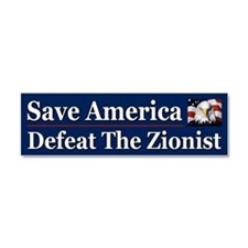 Save America Defeat the Zionist Car Magnet 10 x 3