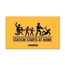 Statism Starts at Home Rectangle Car Magnet