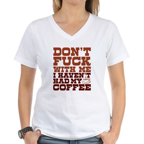 dont fuck with me Women's V-Neck T-Shirt