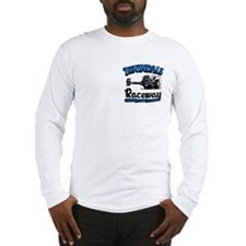 Irwindale Raceway Long Sleeve T-Shirt