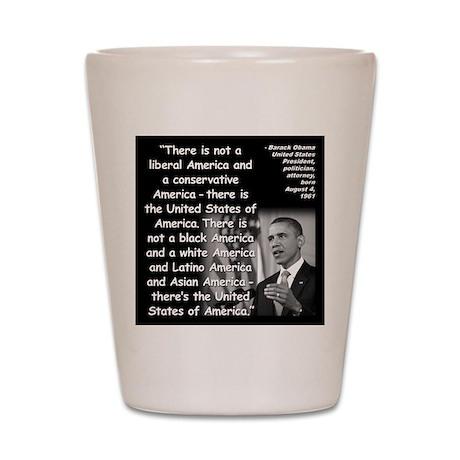 Obama America Quote 2 Shot Glass
