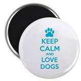 "Keep calm and love dogs 2.25"" Magnet (100 pack)"