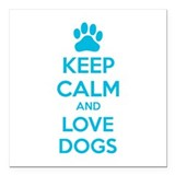 "Keep calm and love dogs Square Car Magnet 3"" x 3"""
