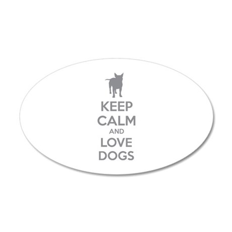 Keep calm and love dogs 22x14 Oval Wall Peel