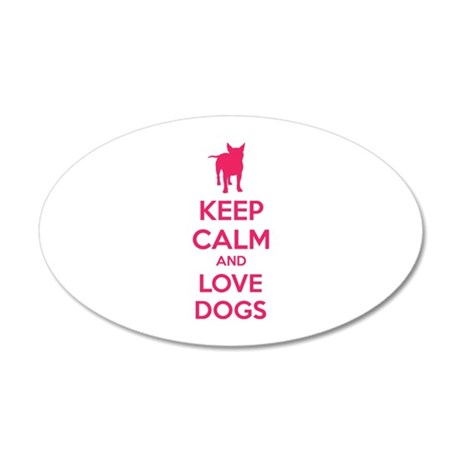Keep calm and love dogs 38.5 x 24.5 Oval Wall Peel