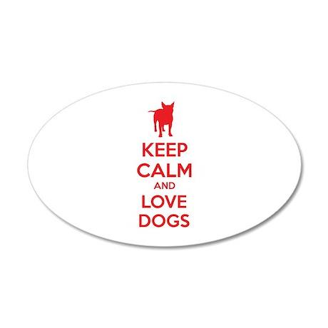 Keep calm and love dogs 38.5 x 24.5 Oval Wall Peel