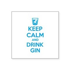 "Keep calm and drink gin Square Sticker 3"" x 3"""