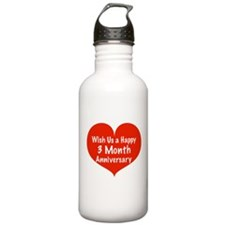 Wish us a Happy 3 month Anniversary Water Bottle