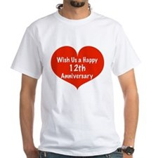 Wish us a Happy 12th Anniversary Shirt