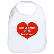Wish us a Happy 20th Anniversary Bib
