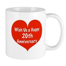 Wish us a Happy 20th Anniversary Coffee Mug
