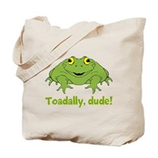 Toadally Dude Tote Bag