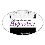 Hypnotic Gaze...Life Can Be Simple...Hypnotize Sti