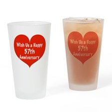 Wish us a Happy 57th Anniversary Drinking Glass