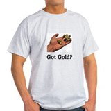 Unique Gold prospecting T-Shirt
