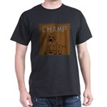 OYOOS Champ Dog design Dark T-Shirt