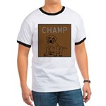 OYOOS Champ Dog design Ringer T