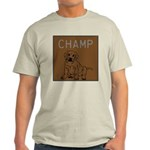 OYOOS Champ Dog design Light T-Shirt