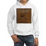 OYOOS Champ Dog design Hooded Sweatshirt