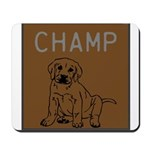 OYOOS Champ Dog design Mousepad