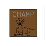 OYOOS Champ Dog design Small Poster