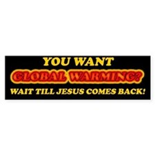 Jesus and Global Warming Bumper Sticker