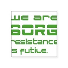 "Star Treck BORG green Square Sticker 3"" x 3"""