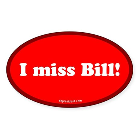 Red I miss Bill Oval Sticker