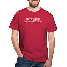 Last Gay Nerve T-Shirt
