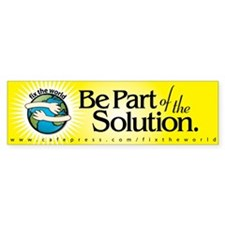 BE PART OF THE SOLUTION - Bumper Bumper Sticker