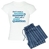sarcastic answer pajamas